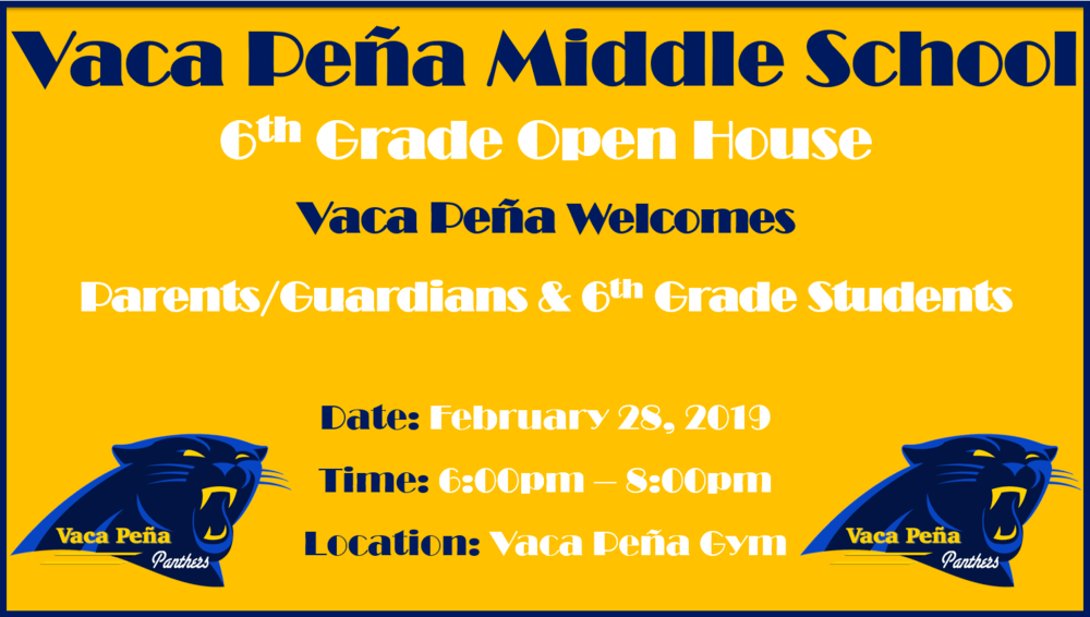 Vaca Pena 6th Grade Open House flyer