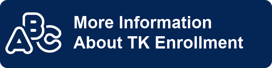 More info about TK enrollment